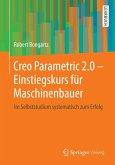 Creo Parametric 2.0 - Einstiegskurs für Maschinenbauer (eBook, PDF)