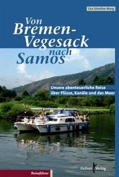 Von Bremen-Vegesack nach Samos (eBook, PDF) - Schultze-Marg, Lisa