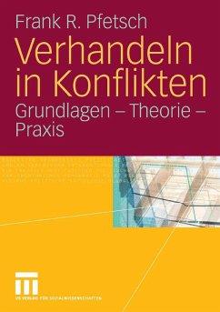 Verhandeln in Konflikten (eBook, PDF) - Pfetsch, Frank R.