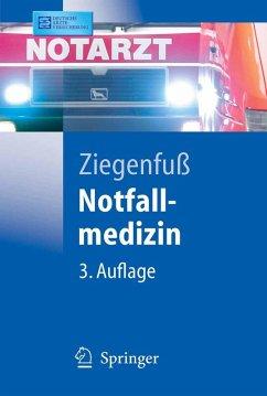 Notfallmedizin (eBook, PDF) - Ziegenfuß, T.