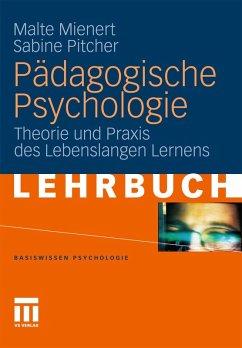 Pädagogische Psychologie (eBook, PDF) - Mienert, Malte; Pitcher, Sabine M