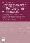 Strategiefähigkeit im Regulierungswettbewerb (eBook, PDF)