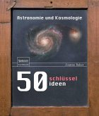 50 Schlüsselideen Astronomie und Kosmologie (eBook, PDF)