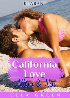 California Love - Allison und Nate. Erotischer Roman (eBook, ePUB) - Green, Ella