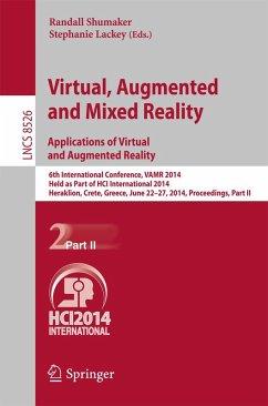 Virtual, Augmented and Mixed Reality: Applications of Virtual and Augmented Reality (eBook, PDF)