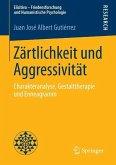 Zärtlichkeit und Aggressivität (eBook, PDF)