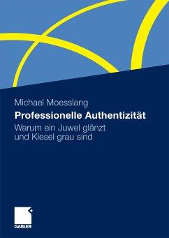 Professionelle Authentizität (eBook, PDF)