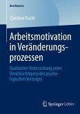 Arbeitsmotivation in Veränderungsprozessen (eBook, PDF)