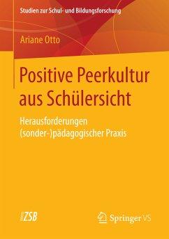 Positive Peerkultur aus Schülersicht (eBook, PDF) - Otto, Ariane
