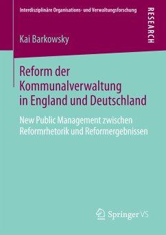 Reform der Kommunalverwaltung in England und Deutschland (eBook, PDF) - Barkowsky, Kai