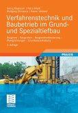 Verfahrenstechnik und Baubetrieb im Grund- und Spezialtiefbau (eBook, PDF)