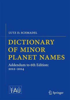 Dictionary of Minor Planet Names (eBook, PDF) - Schmadel, Lutz