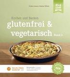 glutenfrei und vegetarisch (eBook, ePUB)