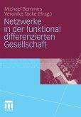 Netzwerke in der funktional differenzierten Gesellschaft (eBook, PDF)