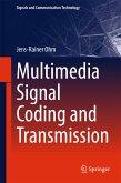 Multimedia Signal Coding and Transmission (eBook, PDF)