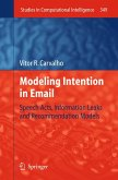 Modeling Intention in Email (eBook, PDF)