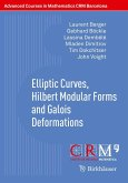 Elliptic Curves, Hilbert Modular Forms and Galois Deformations (eBook, PDF)