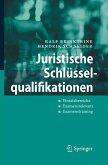 Juristische Schlüsselqualifikationen (eBook, PDF)