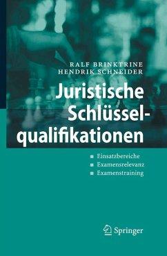 Juristische Schlüsselqualifikationen (eBook, PDF) - Brinktrine, Ralf; Schneider, Hendrik
