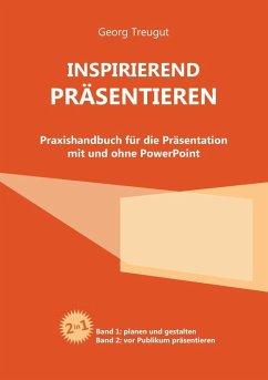 Inspirierend präsentieren (eBook, ePUB) - Treugut, Georg