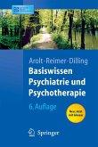 Basiswissen Psychiatrie und Psychotherapie (eBook, PDF)