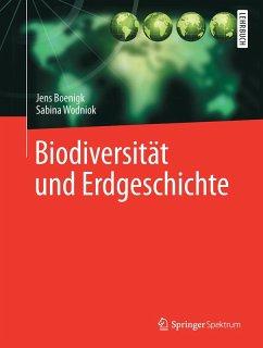 Biodiversität und Erdgeschichte (eBook, PDF) - Boenigk, Jens; Wodniok, Sabina