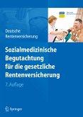 Sozialmedizinische Begutachtung für die gesetzliche Rentenversicherung (eBook, PDF)