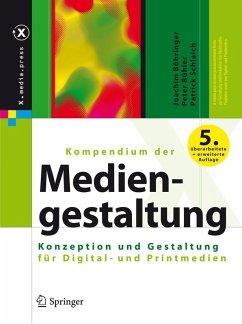 Kompendium der Mediengestaltung (eBook, PDF) - Böhringer, Joachim; Bühler, Peter; Schlaich, Patrick