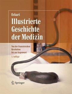 Illustrierte Geschichte der Medizin (eBook, PDF) - Eckart, Wolfgang U.