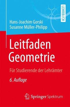 Leitfaden Geometrie (eBook, PDF) - Gorski, Hans-Joachim; Müller-Philipp, Susanne