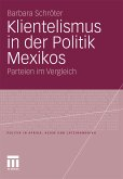 Klientelismus in der Politik Mexikos (eBook, PDF)