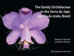 The Family Orchidaceae in the Serra do Japi, São Paulo state, Brazil (eBook, PDF)