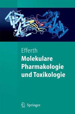 Molekulare Pharmakologie und Toxikologie (eBook, PDF) - Efferth, Thomas