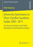 University Governance in (Post-)Conflict Southern Sudan 2005–2011 (eBook, PDF)