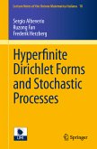 Hyperfinite Dirichlet Forms and Stochastic Processes (eBook, PDF)