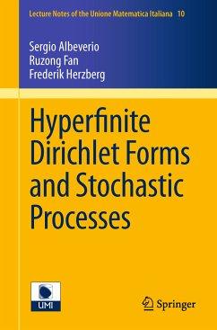 Hyperfinite Dirichlet Forms and Stochastic Processes (eBook, PDF) - Albeverio, Sergio; Fan, Ruzong; Herzberg, Frederik S.