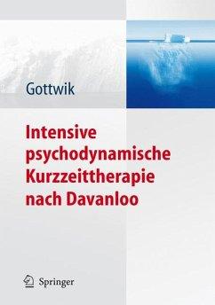 Intensive psychodynamische Kurzzeittherapie nach Davanloo (eBook, PDF)
