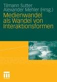 Medienwandel als Wandel von Interaktionsformen (eBook, PDF)