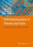 Fehlerbaumanalyse in Theorie und Praxis (eBook, PDF)