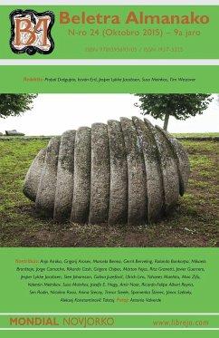 Beletra Almanako 24 (BA24 - Literaturo en Esperanto) - Ertl, Istvan; Dasgupta, Probal; Moinhos, Suso
