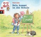 Nele kommt in die Schule / Ich bin Nele Bd.5 (1 Audio-CD)
