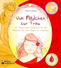 Vom Mädchen zur Frau - Ein märchenhaftes Bilder...