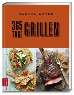 365 Tage Grillen - Weyer, Manuel