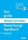 Das große Hesse/Schrader Bewerbungshandbuch + eBook