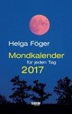 Mondkalender für jeden Tag 2017 Abreißkalender