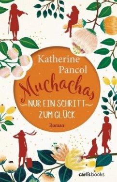 Nur ein Schritt zum Glück / Muchachas Bd.3