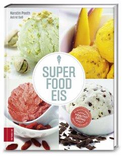 Superfood-Eis - Pooth, Kerstin; Saß, Astrid