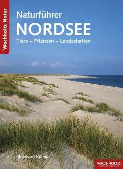 Naturführer Nordsee - Kölmel, Reinhard