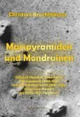 Marspyramiden und Mondruinen