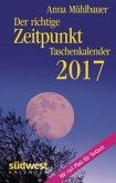 Der richtige Zeitpunkt 2017 Taschenkalender